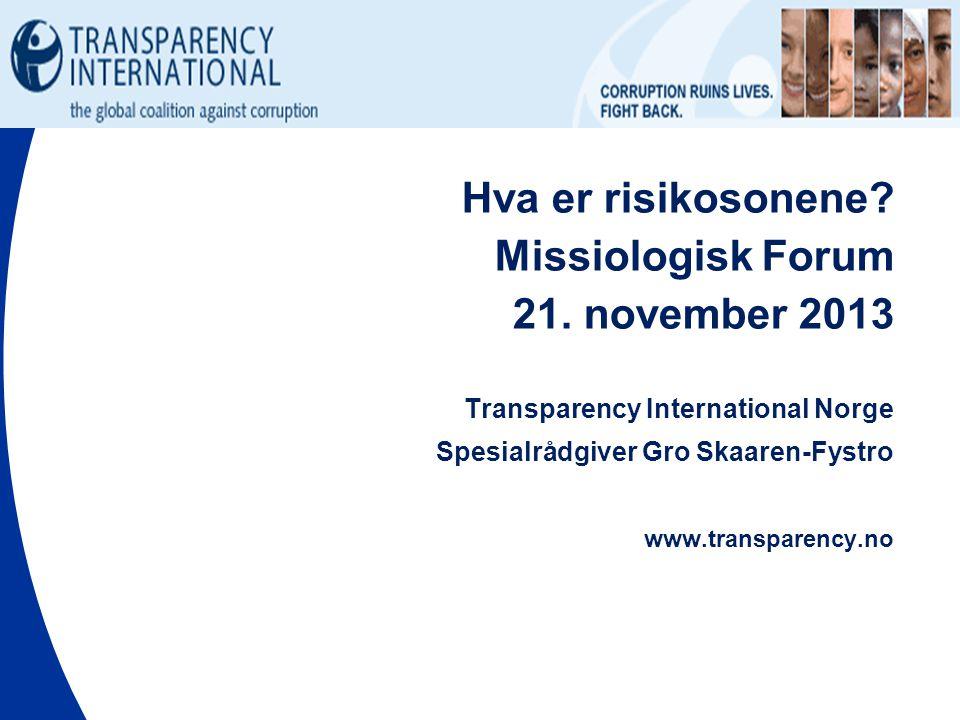 Hva er risikosonene Missiologisk Forum 21. november 2013