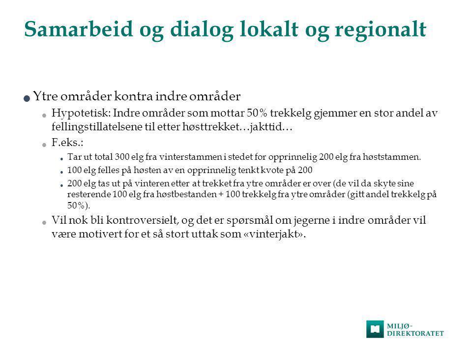 Samarbeid og dialog lokalt og regionalt