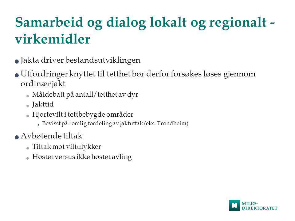 Samarbeid og dialog lokalt og regionalt - virkemidler