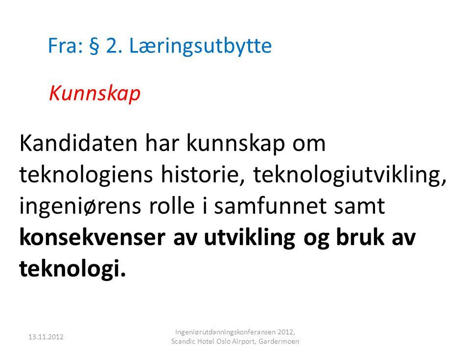 Fra: § 2. Læringsutbytte Kunnskap.
