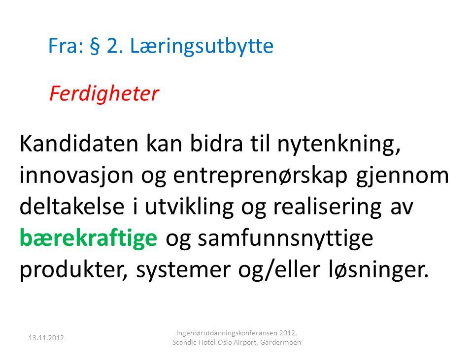 Fra: § 2. Læringsutbytte Ferdigheter.