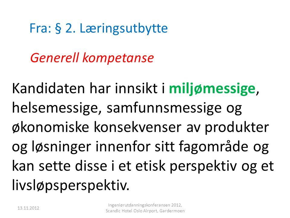 Fra: § 2. Læringsutbytte Generell kompetanse.