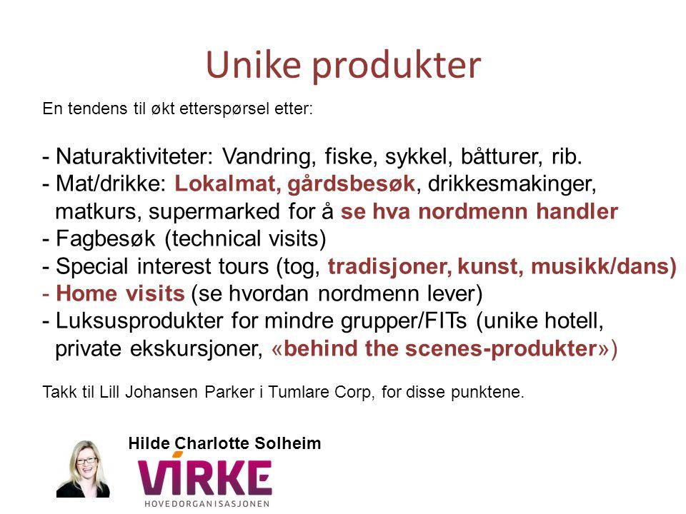 Unike produkter En tendens til økt etterspørsel etter: