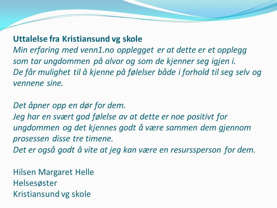 Uttalelse fra Kristiansund vg skole Min erfaring med venn1