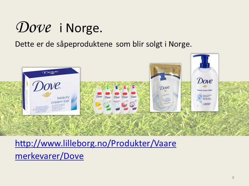 Dove i Norge. Dette er de såpeproduktene som blir solgt i Norge.
