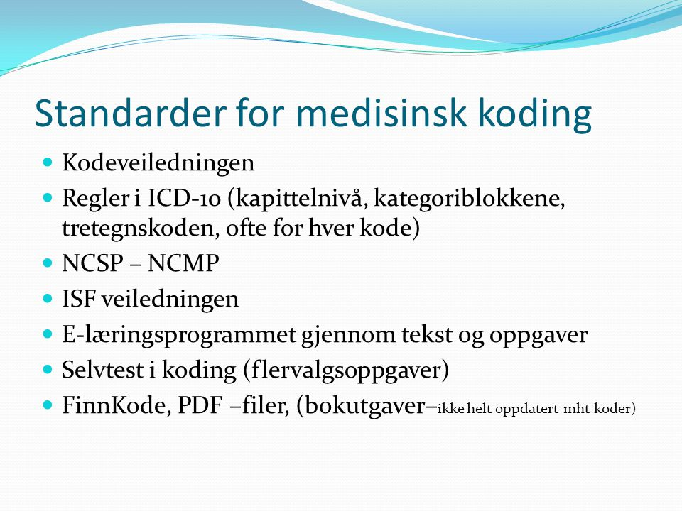 Standarder for medisinsk koding