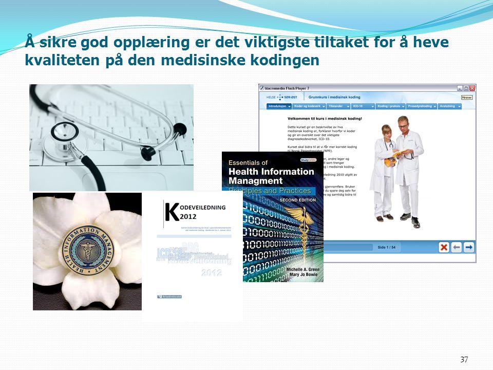 Å sikre god opplæring er det viktigste tiltaket for å heve kvaliteten på den medisinske kodingen