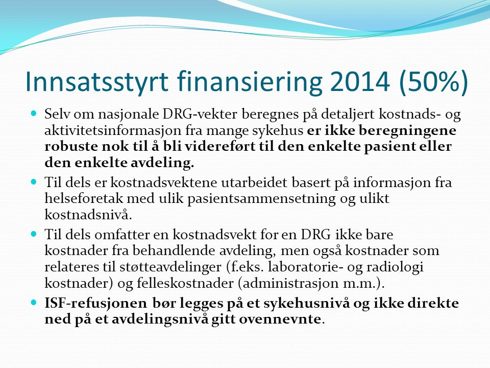 Innsatsstyrt finansiering 2014 (50%)