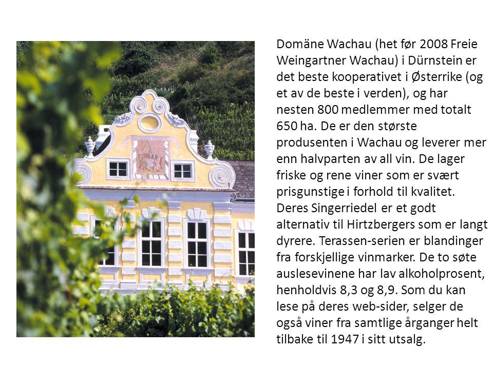 Domäne Wachau (het før 2008 Freie Weingartner Wachau) i Dürnstein er det beste kooperativet i Østerrike (og et av de beste i verden), og har nesten 800 medlemmer med totalt 650 ha.