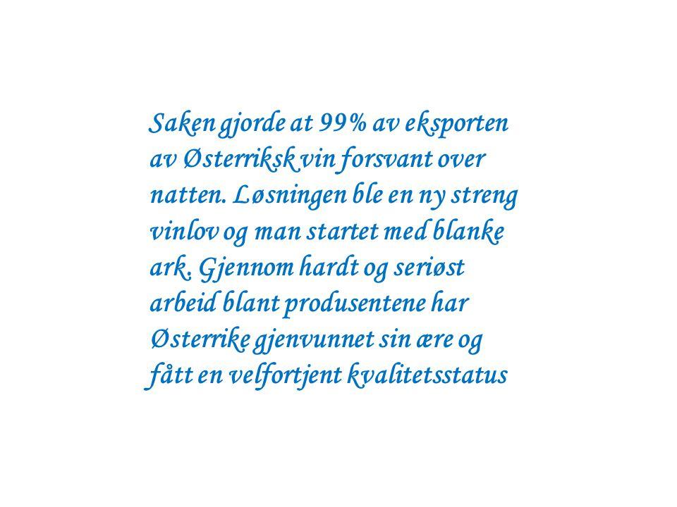 Saken gjorde at 99% av eksporten av Østerriksk vin forsvant over natten.