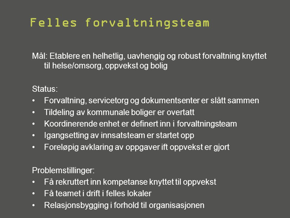 Felles forvaltningsteam