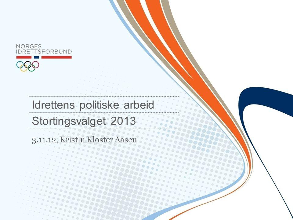 Idrettens politiske arbeid Stortingsvalget 2013