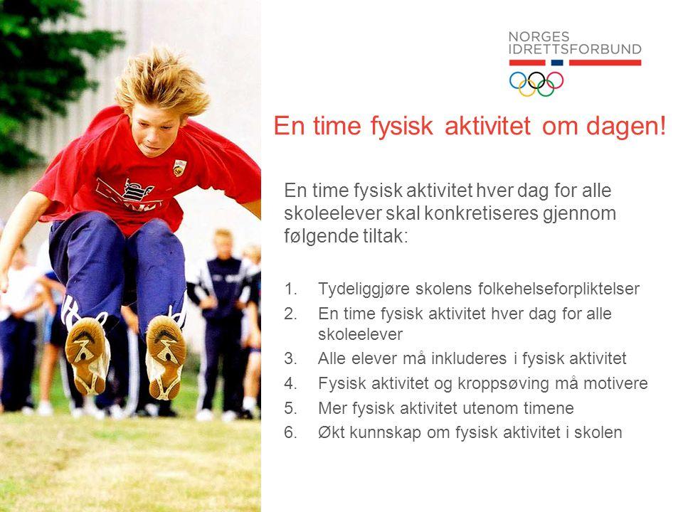 En time fysisk aktivitet om dagen!
