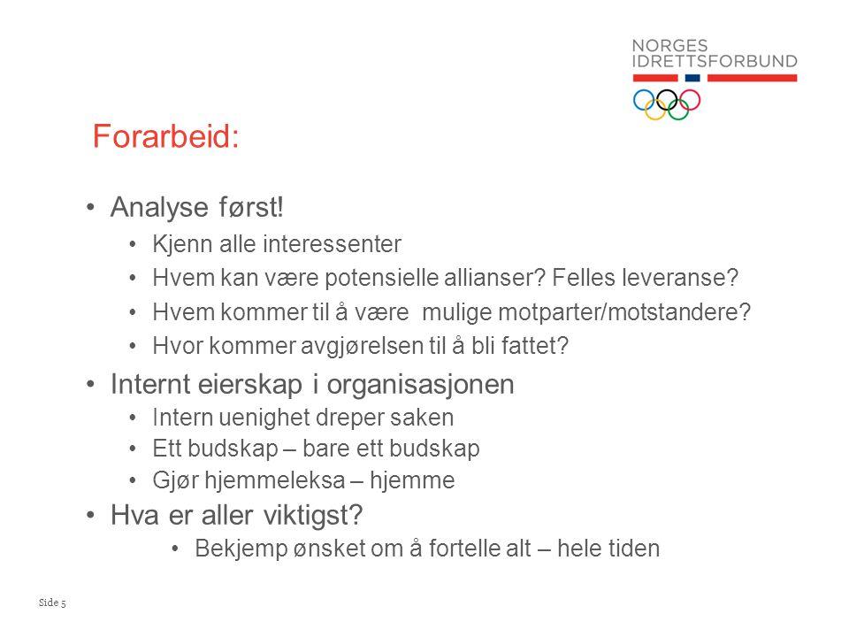 Forarbeid: Analyse først! Internt eierskap i organisasjonen