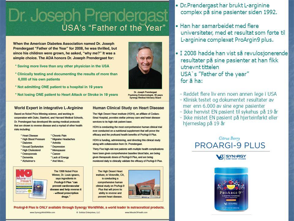Dr.Prendergast har brukt L-arginine
