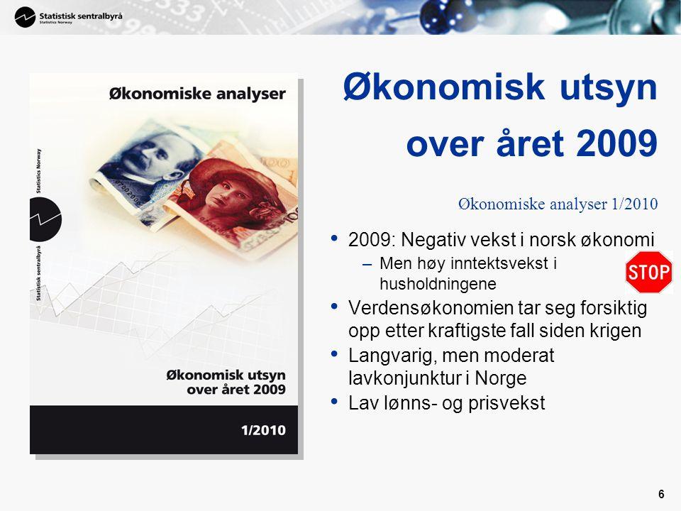 Økonomisk utsyn over året 2009 Økonomiske analyser 1/2010