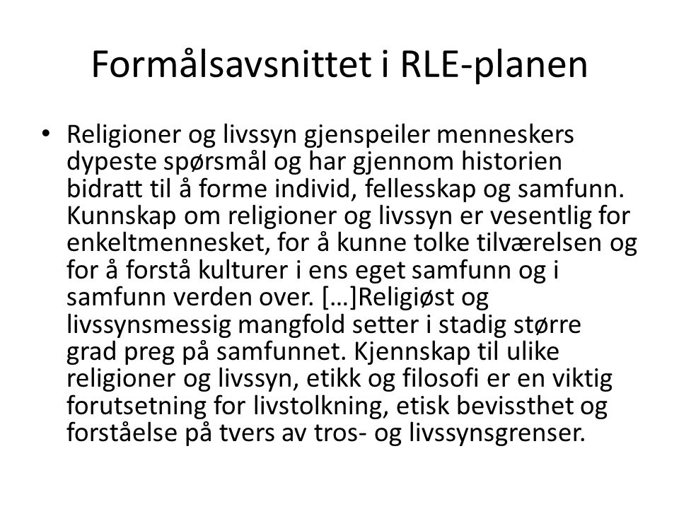 Formålsavsnittet i RLE-planen