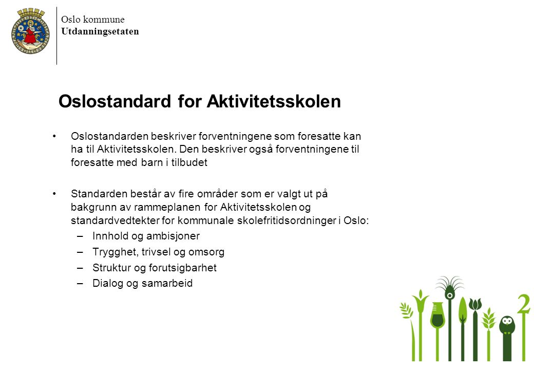 Oslostandard for Aktivitetsskolen