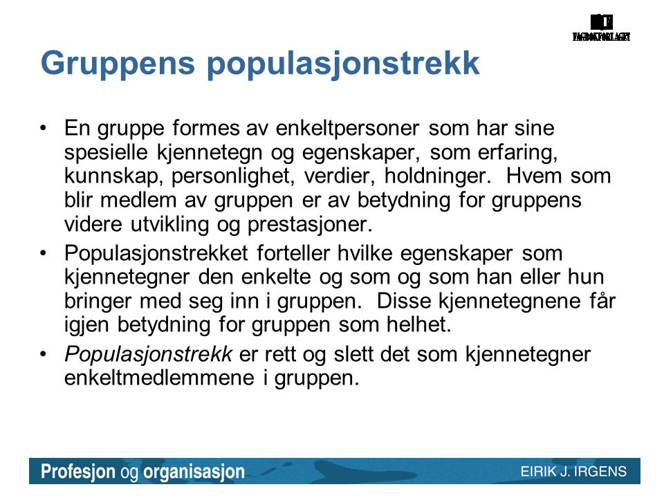 Gruppens populasjonstrekk