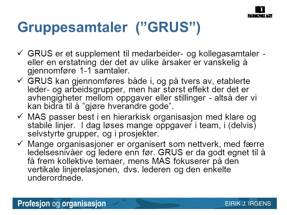 Gruppesamtaler ( GRUS )