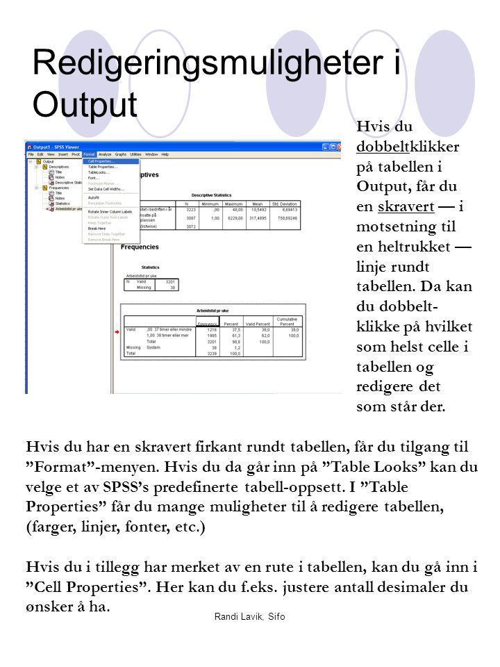 Redigeringsmuligheter i Output