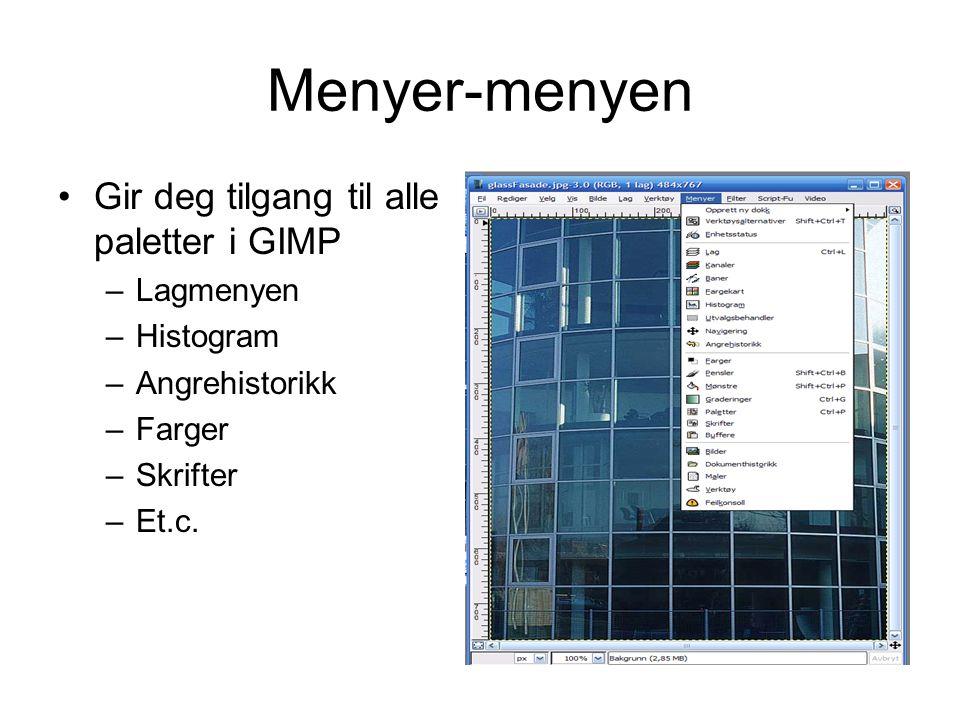 Menyer-menyen Gir deg tilgang til alle paletter i GIMP Lagmenyen