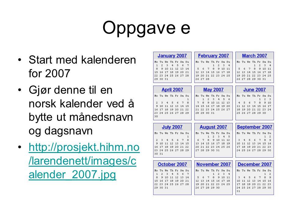 Oppgave e Start med kalenderen for 2007