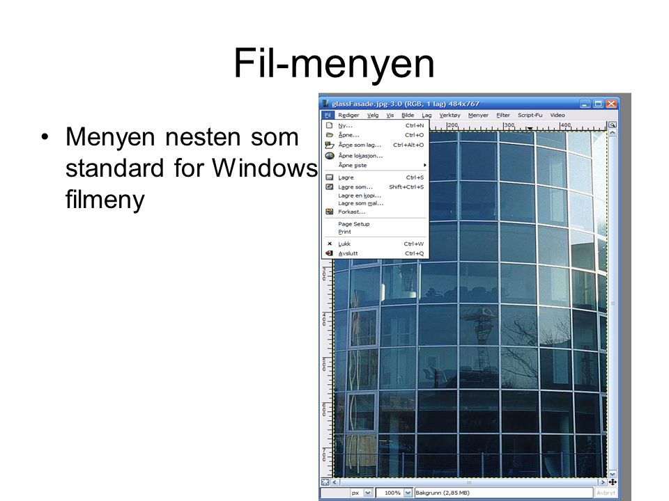 Fil-menyen Menyen nesten som standard for Windows filmeny