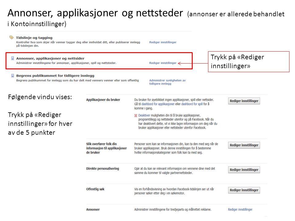 Annonser, applikasjoner og nettsteder (annonser er allerede behandlet i Kontoinnstillinger)