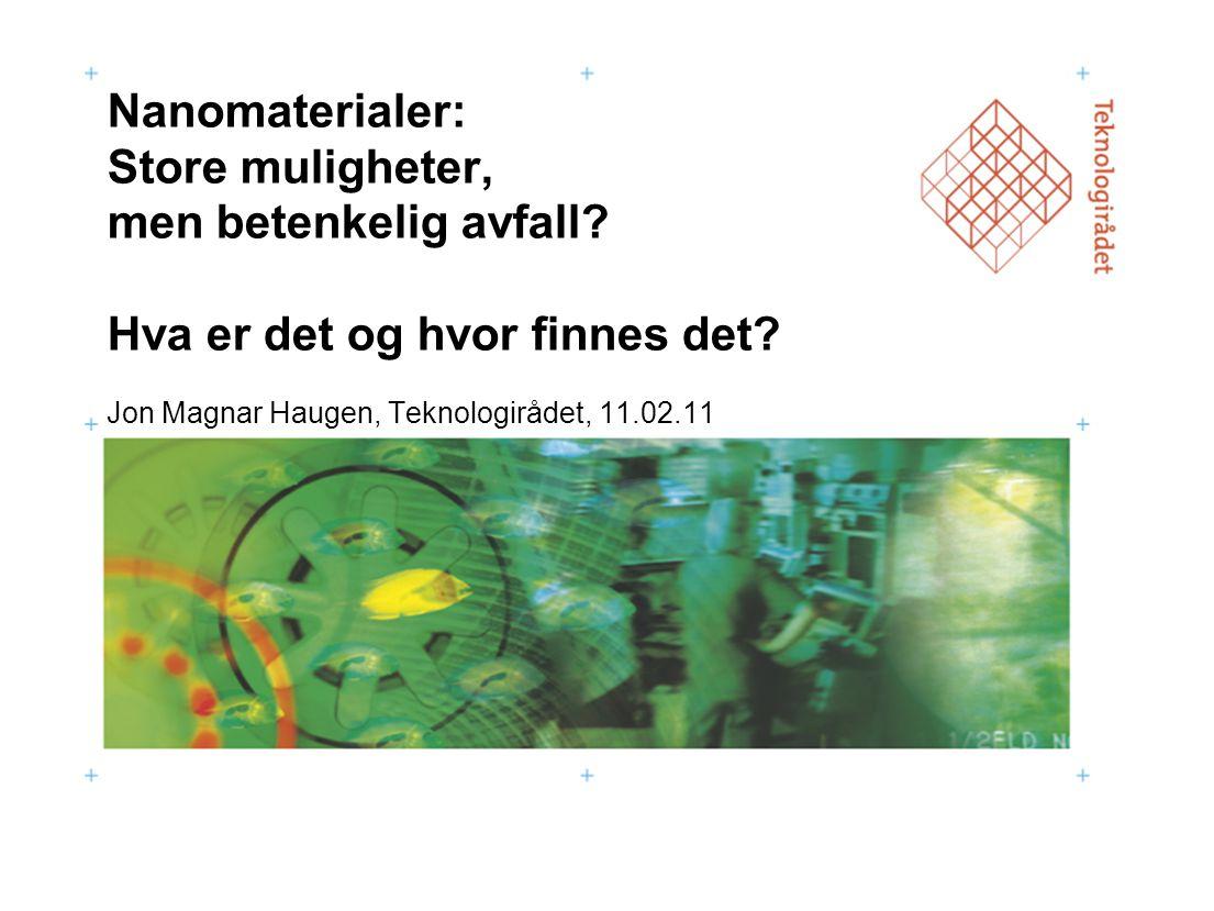 Jon Magnar Haugen, Teknologirådet, 11.02.11