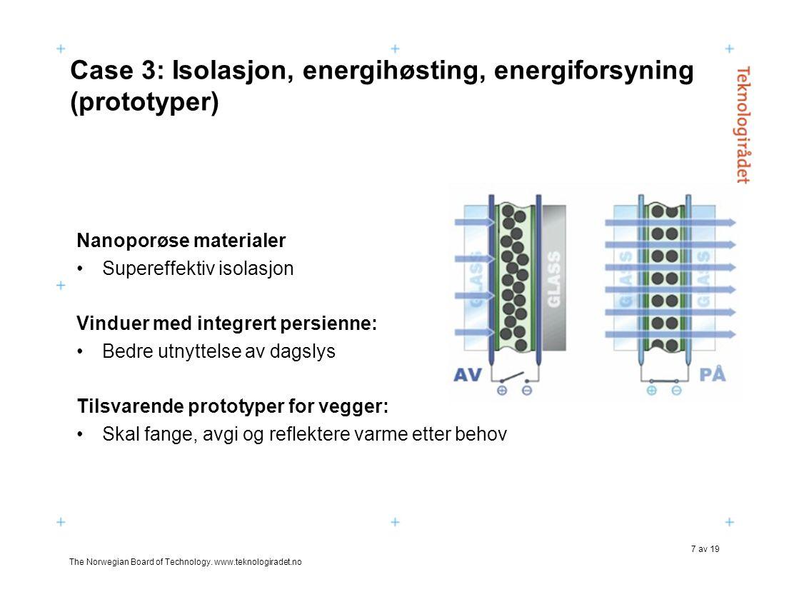Case 3: Isolasjon, energihøsting, energiforsyning (prototyper)