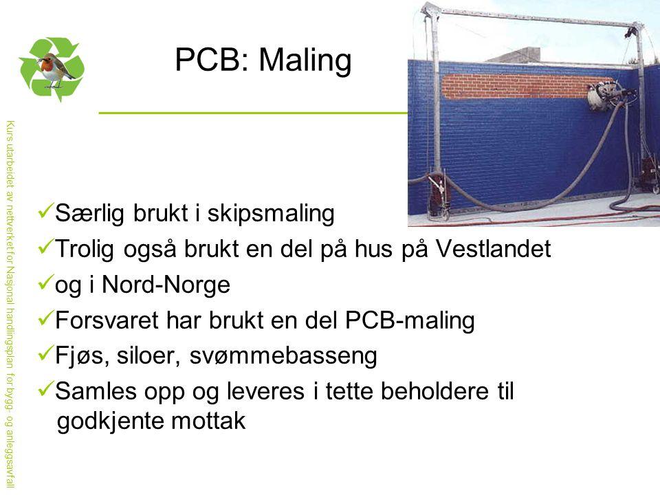 PCB: Maling Særlig brukt i skipsmaling