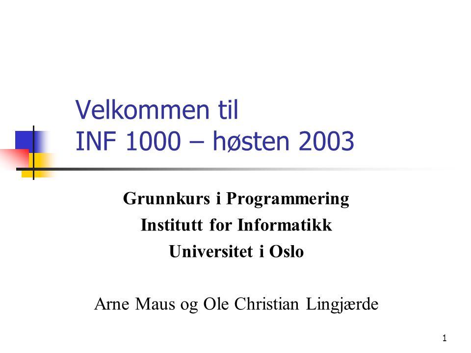 Velkommen til INF 1000 – høsten 2003