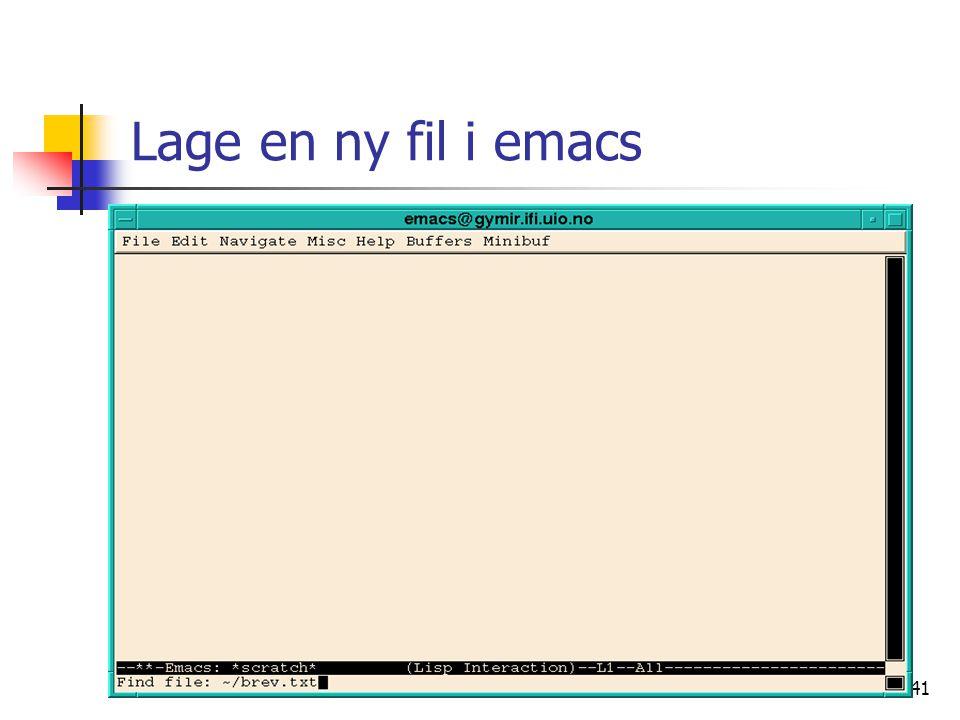 Lage en ny fil i emacs