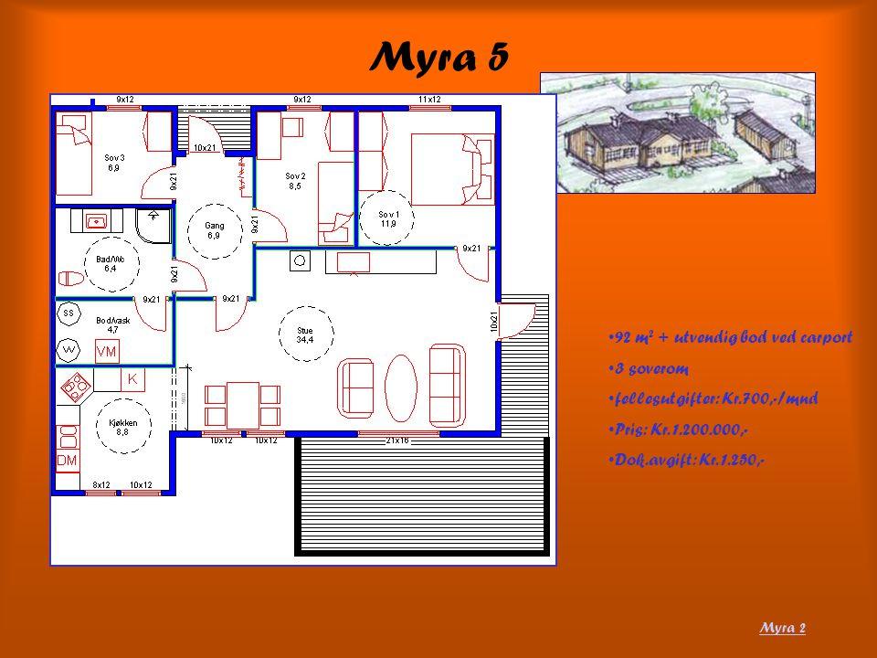 Myra 5 92 m2 + utvendig bod ved carport 3 soverom
