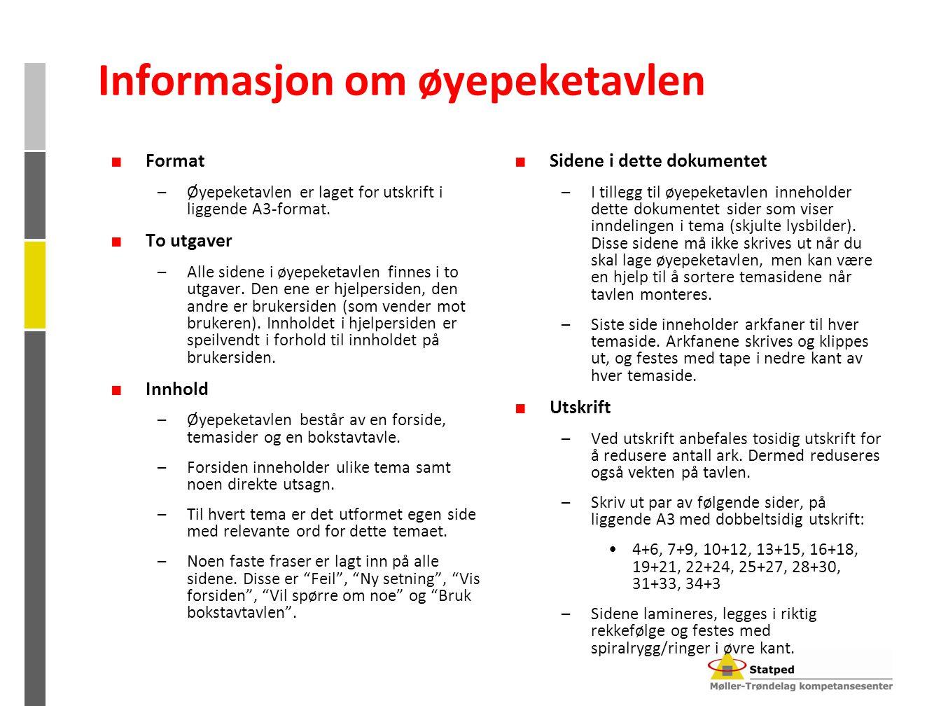 Informasjon om øyepeketavlen