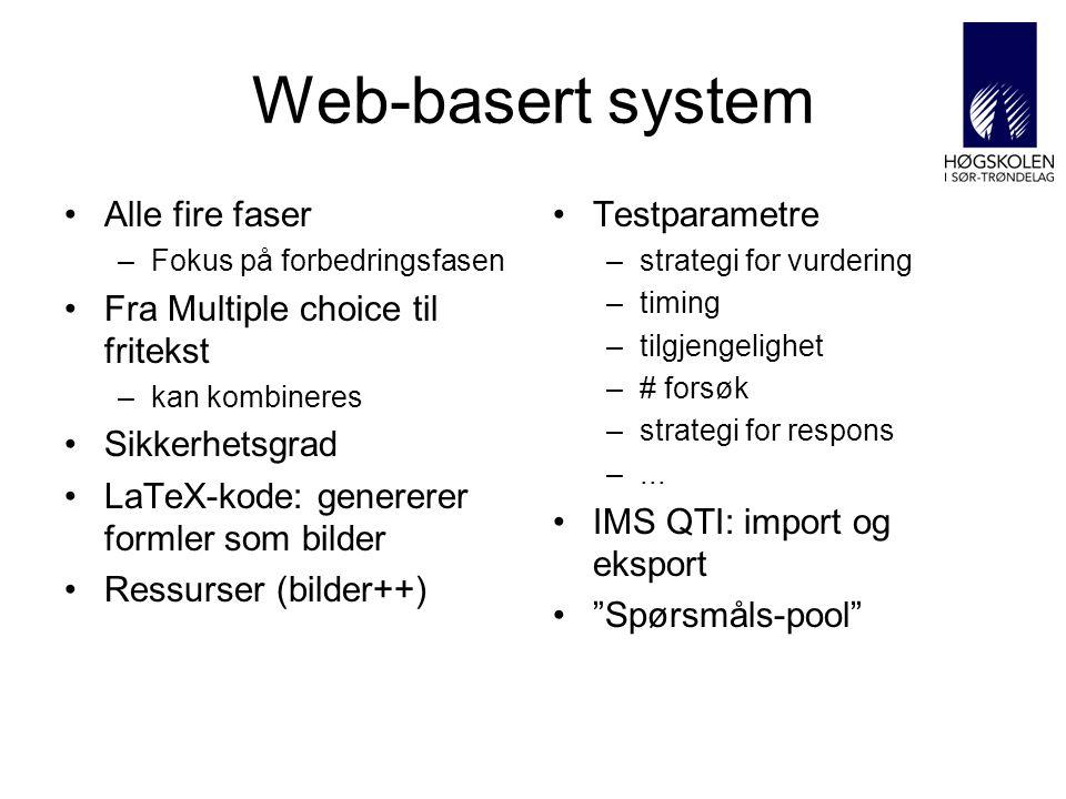 Web-basert system Alle fire faser Fra Multiple choice til fritekst