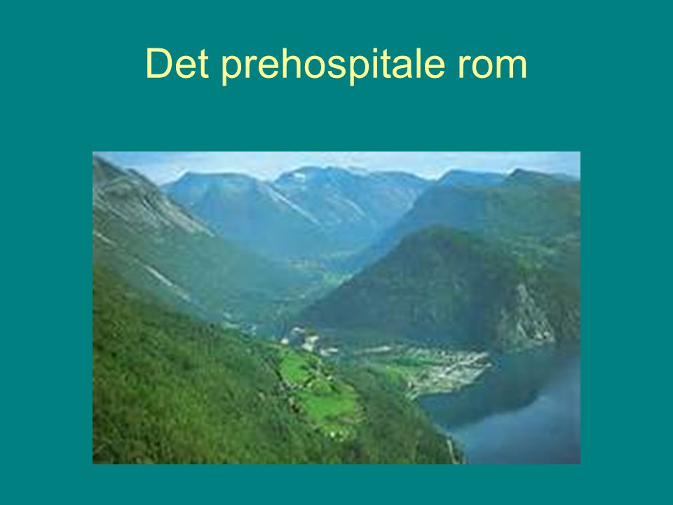 Det prehospitale rom