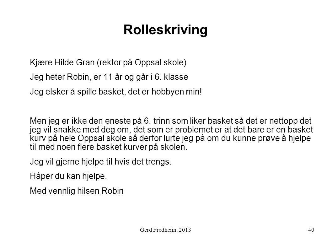 Rolleskriving Kjære Hilde Gran (rektor på Oppsal skole)
