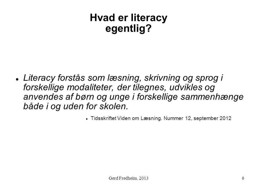 Hvad er literacy egentlig