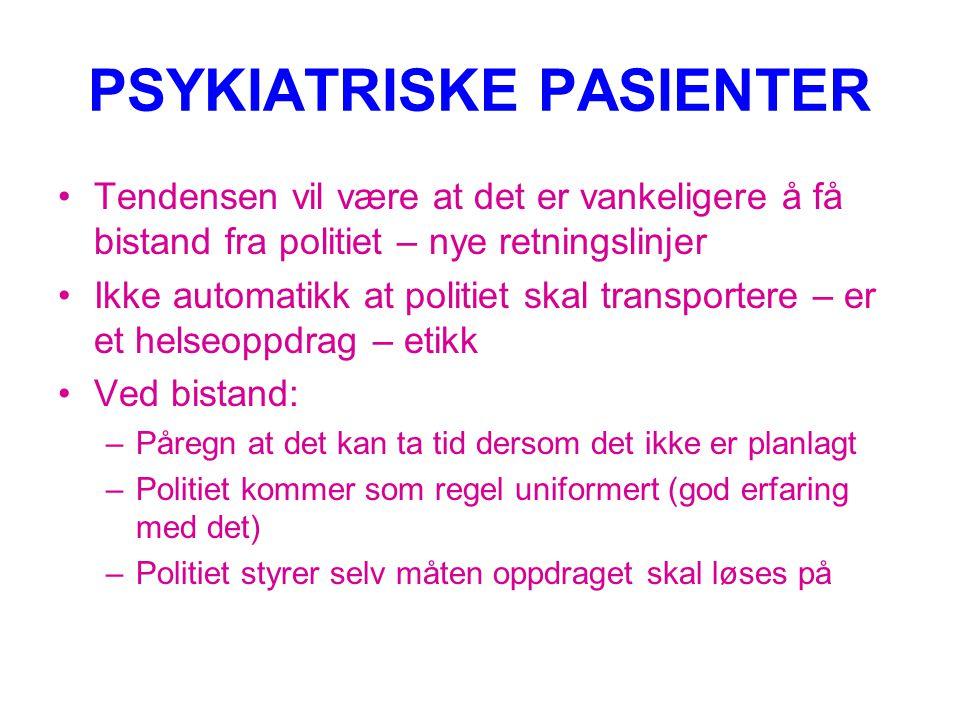 PSYKIATRISKE PASIENTER
