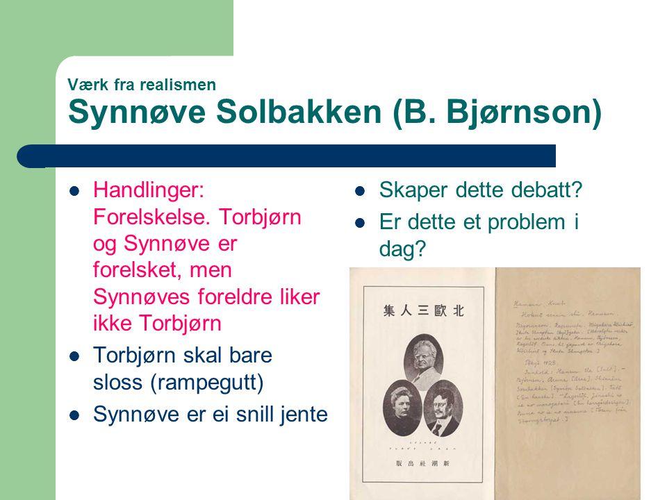 Værk fra realismen Synnøve Solbakken (B. Bjørnson)