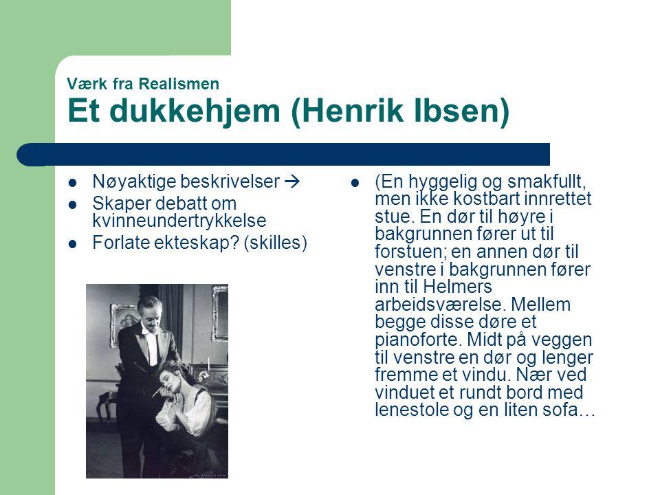 Værk fra Realismen Et dukkehjem (Henrik Ibsen)