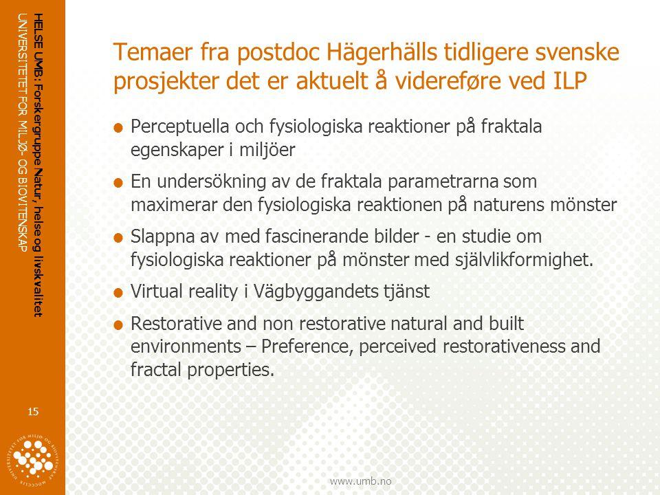 Temaer fra postdoc Hägerhälls tidligere svenske prosjekter det er aktuelt å videreføre ved ILP