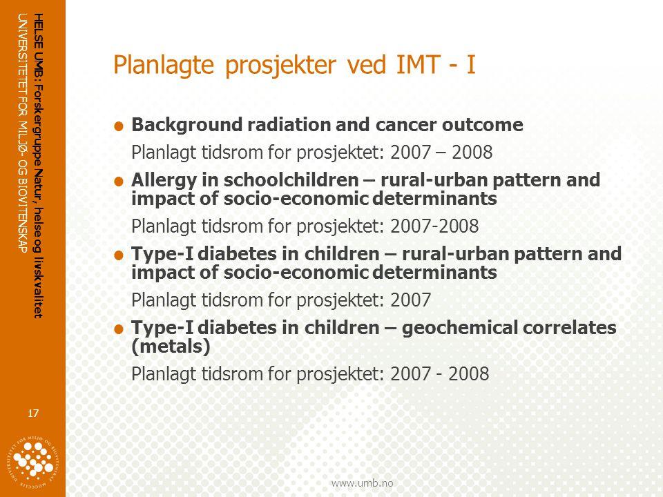 Planlagte prosjekter ved IMT - I