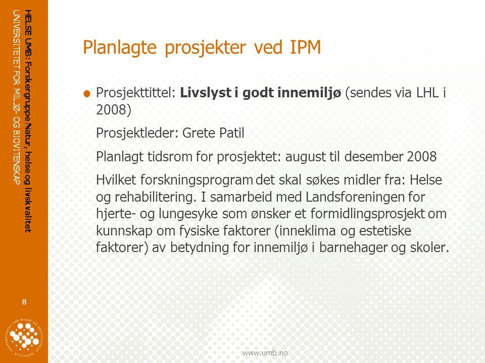 Planlagte prosjekter ved IPM