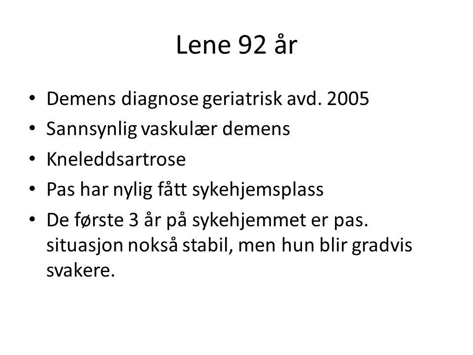 Lene 92 år Demens diagnose geriatrisk avd. 2005