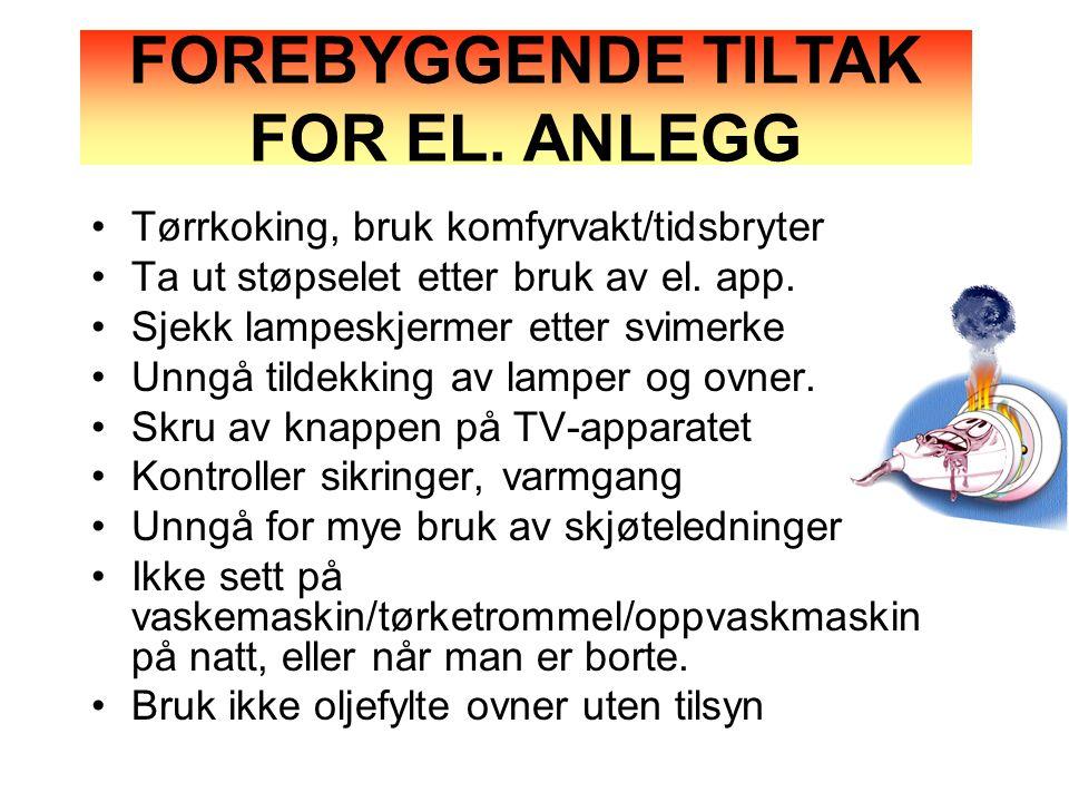 FOREBYGGENDE TILTAK FOR EL. ANLEGG
