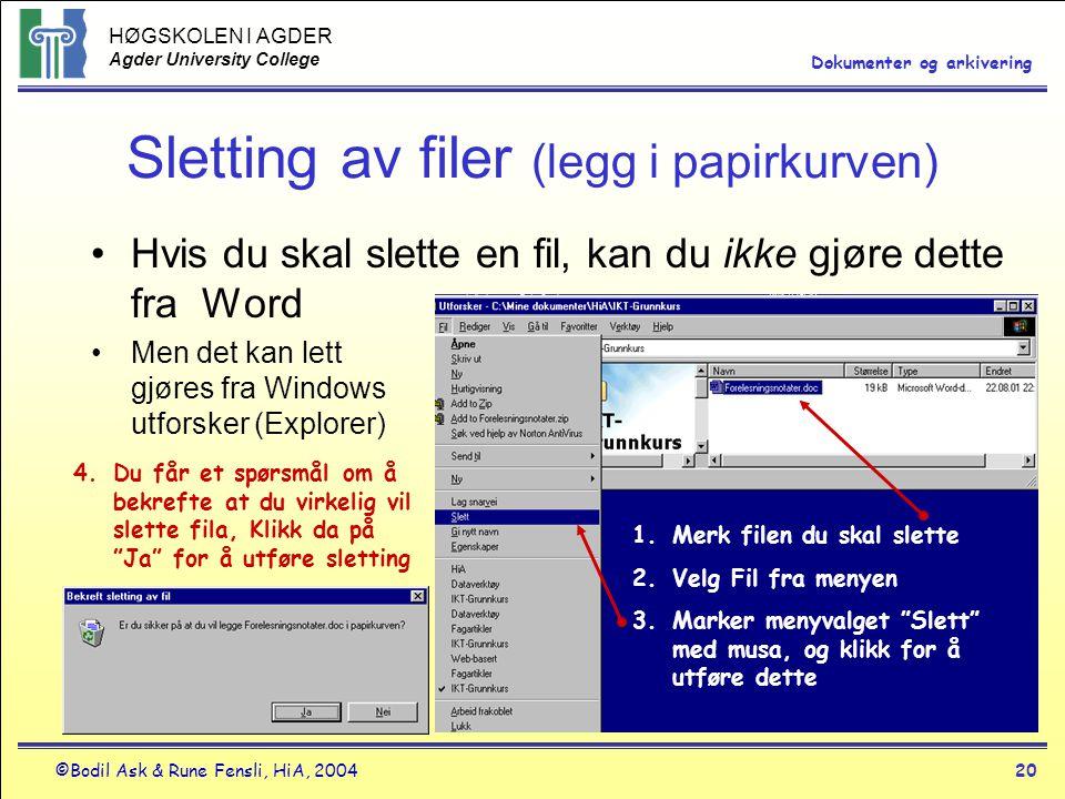 Sletting av filer (legg i papirkurven)