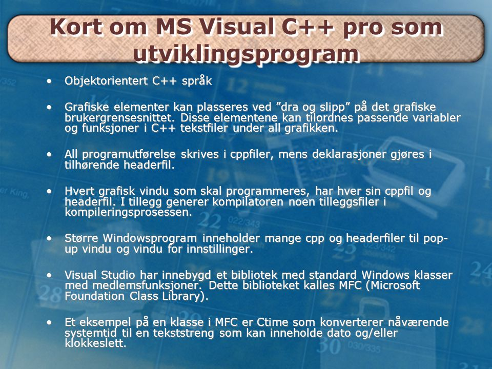 Kort om MS Visual C++ pro som utviklingsprogram